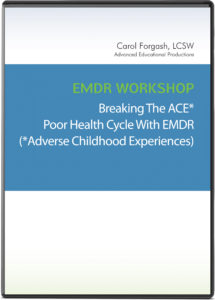 Breaking the ACE Poor Health Cycle With EMDR
